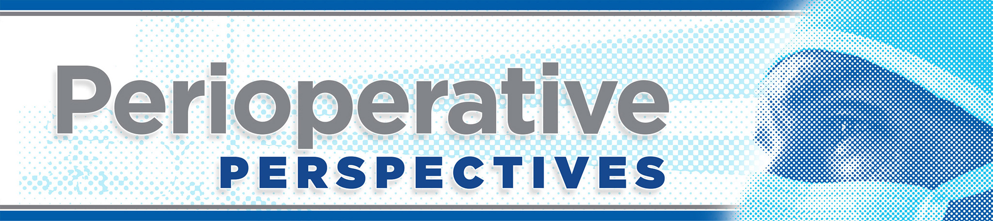 Perioperative Perspectives